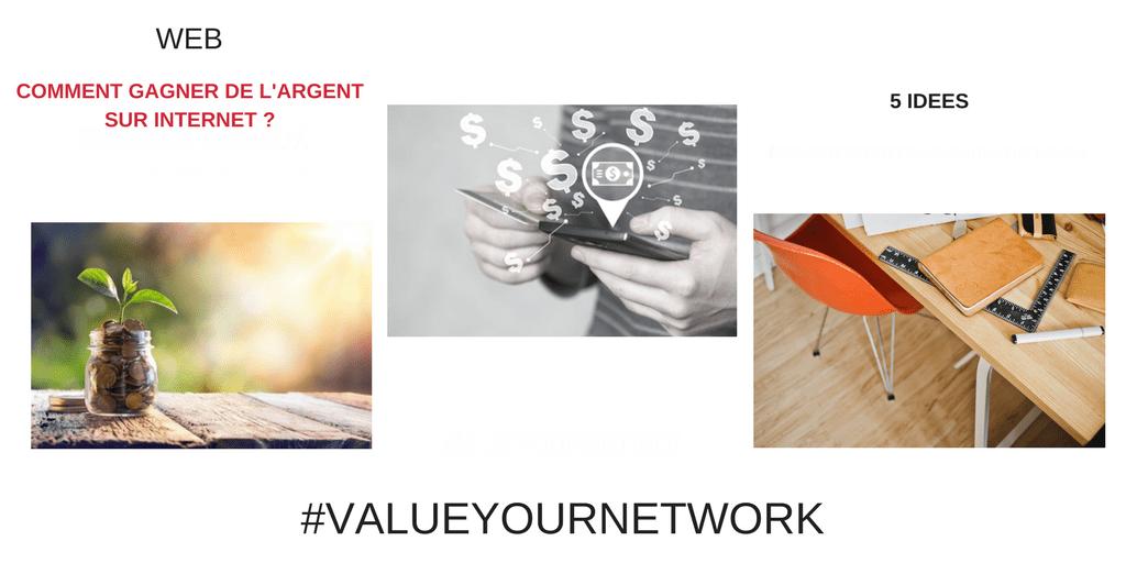 5 idées pour gagner de l'argent sur Internet