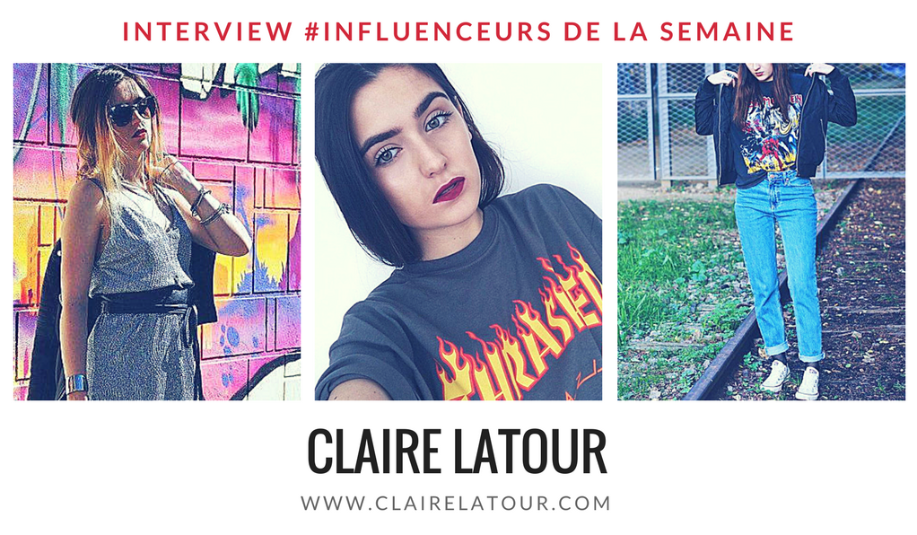 Interview influenceurs Claire Latour