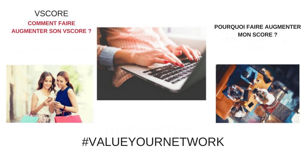 Comment augmenter votre VScore avec votre audience sur ValueYourNetwork?