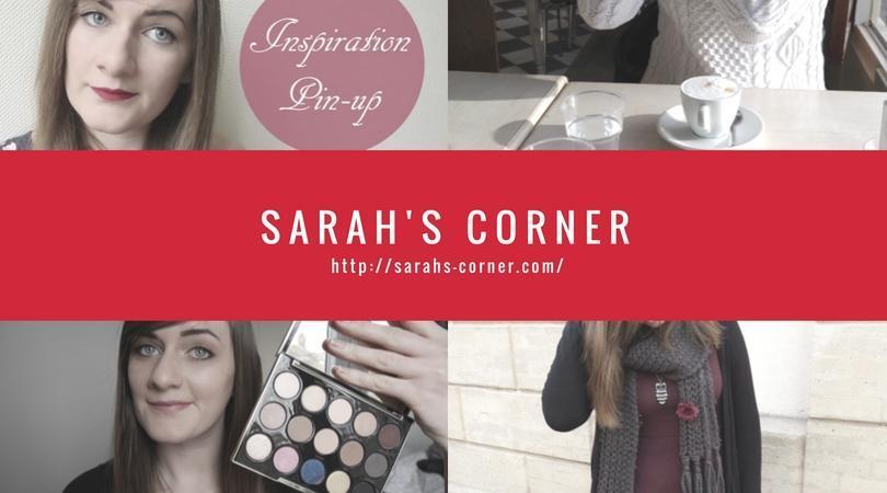 """Découvrez notre influenceur de la semaine : """"Sarah's Corner"""""""
