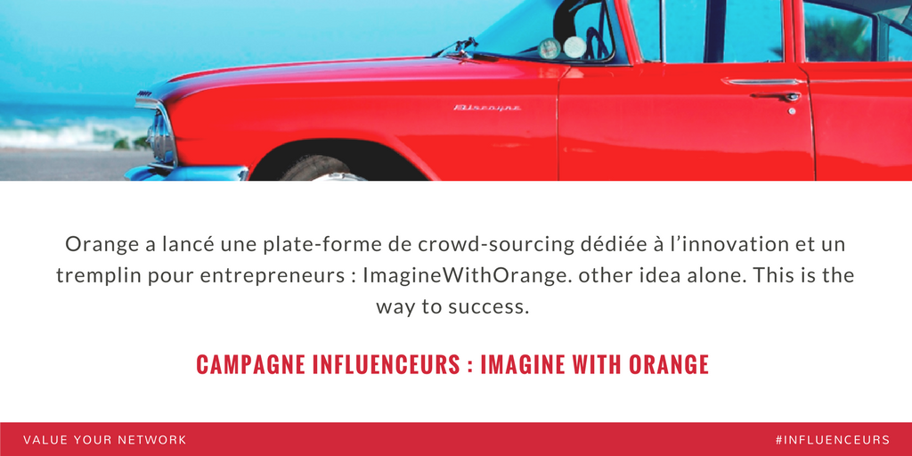 Campagne marketing influenceurs : Orange