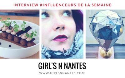"""Découvrez notre influenceur de la semaine : la blogueuse nantaise """"Girls'n Nantes"""" !"""