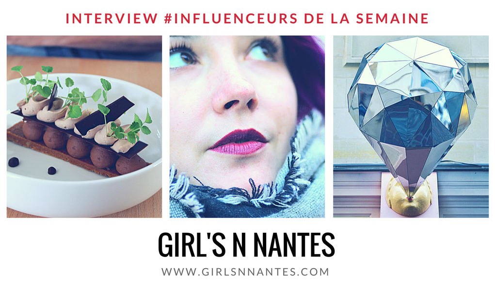 Girls'n Nantes influenceur blogueuse nantaise