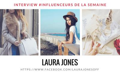 """Découvrez notre interview de la semaine : """"Laura Jones"""" !"""