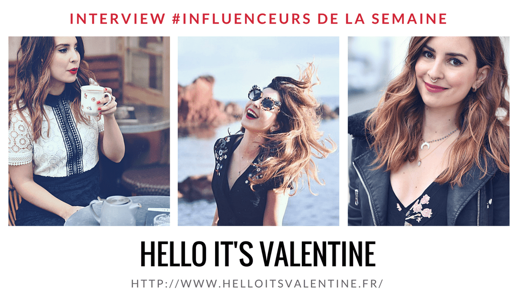 Hello it's Valentine influenceuse lifestyle voyage