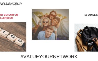 10 Conseils pour devenir un influenceur