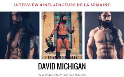 """Découvrez notre influenceur de la semaine : le blogueur fitness """"David Michigan"""""""