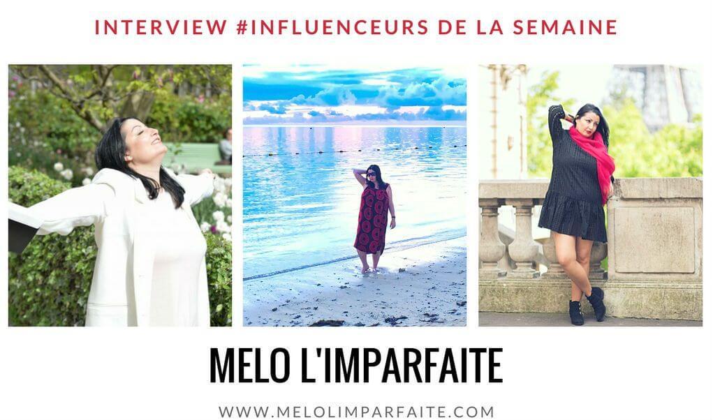 """Découvrez notre influenceuse de la semaine : la blogueuse """"Melo l'imparfaite"""""""