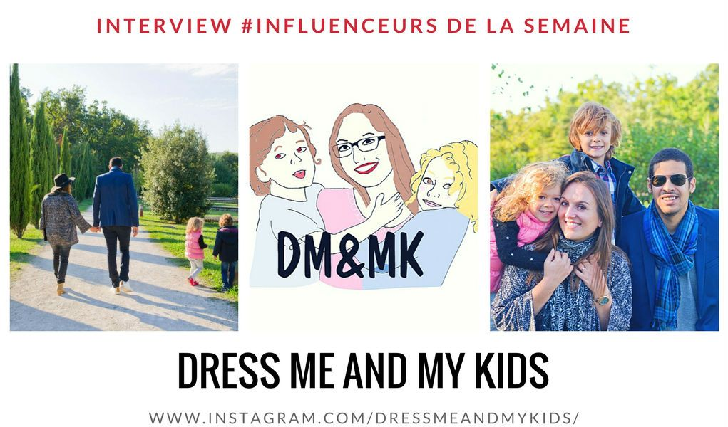 Dress me and my kids influenceuse pour mamans et parents