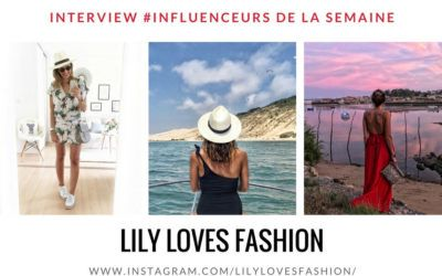 LILY LOVES FASHION influenceur mode