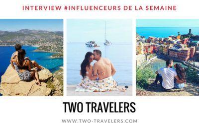 Découvrez notre duo d'influenceurs de la semaine :  les blogueurs voyage » Two travelers» !