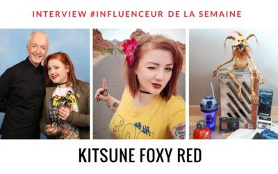 Kitsune Foxy red influenceuse geek et collectionneuse