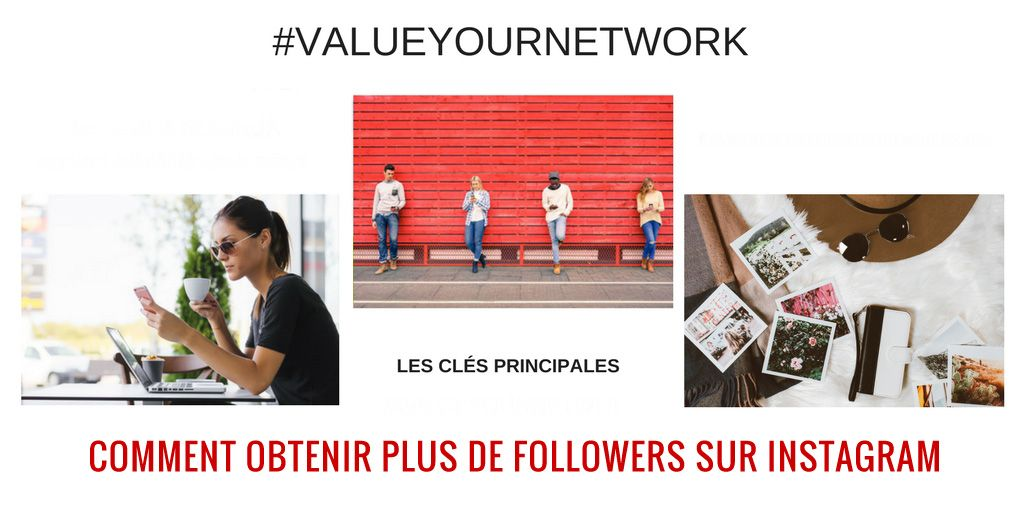Comment obtenir plus de followers sur Instagram