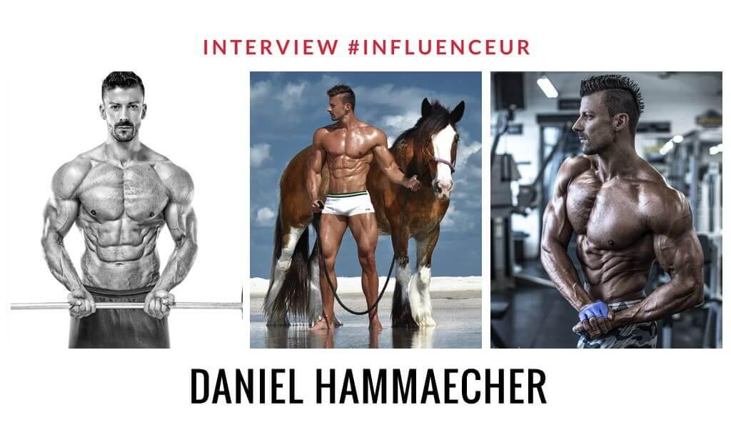Daniel Hammaecher influenceur fitness et nutrition
