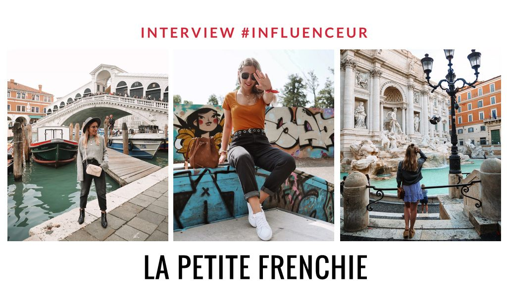 La Petite Frenchie influenceuse lifestyle et voyage