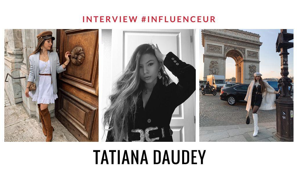Tatiana Daudey influenceuse Lifestyle