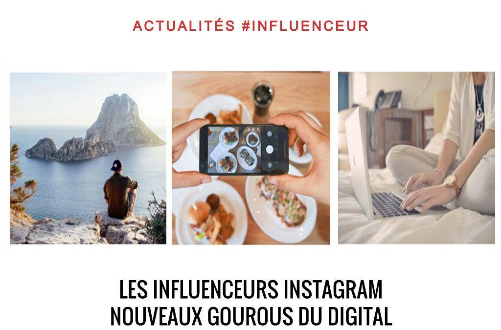 Les influenceurs instagram, nouveaux gourous du digital