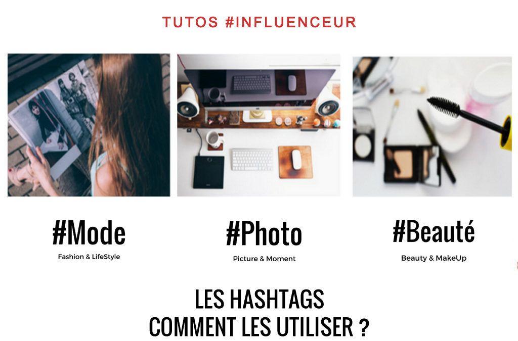 Les Hashtags, comment les utiliser ?