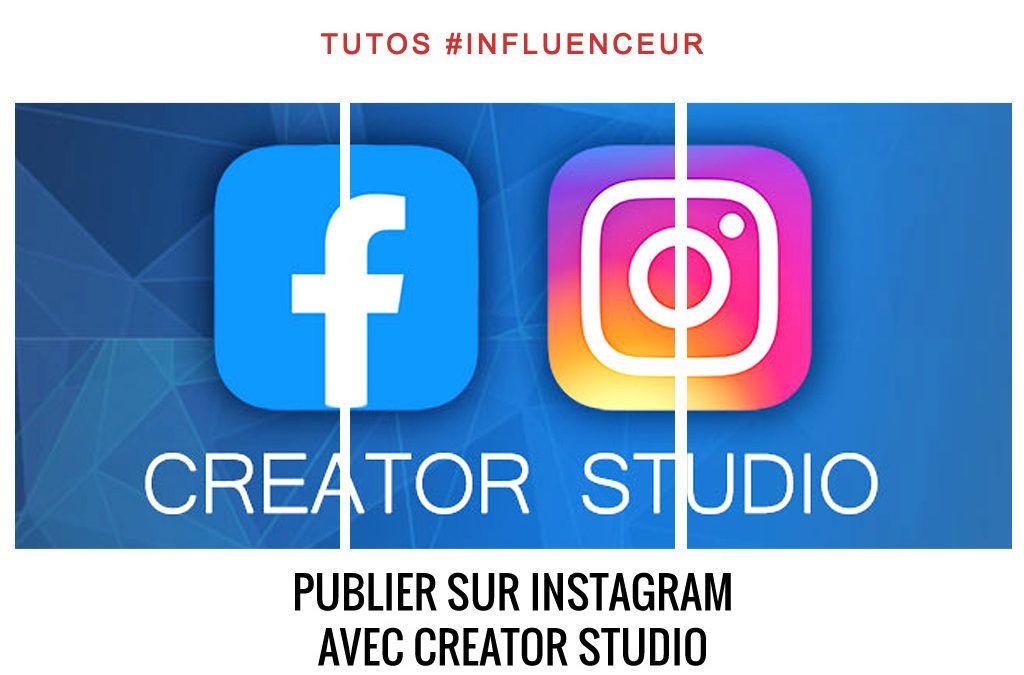Publier sur Instagram depuis votre ordinateur avec Creator Studio