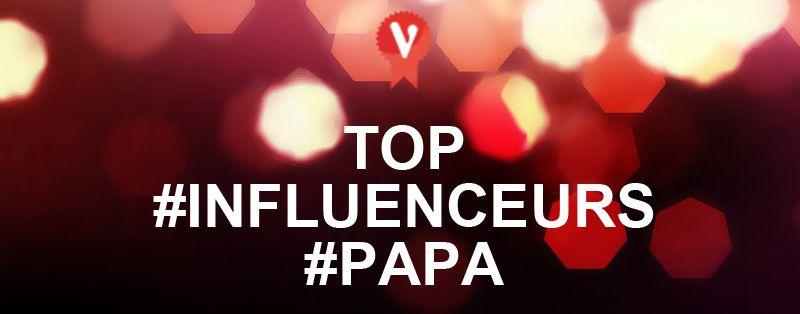 Top 10 influenceurs Papa instagram